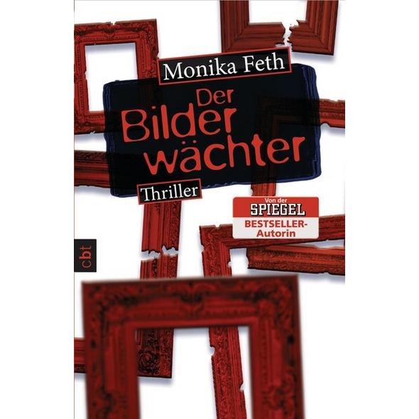 Der Bilderwächter / Erdbeerpflücker-Thriller Bd.6