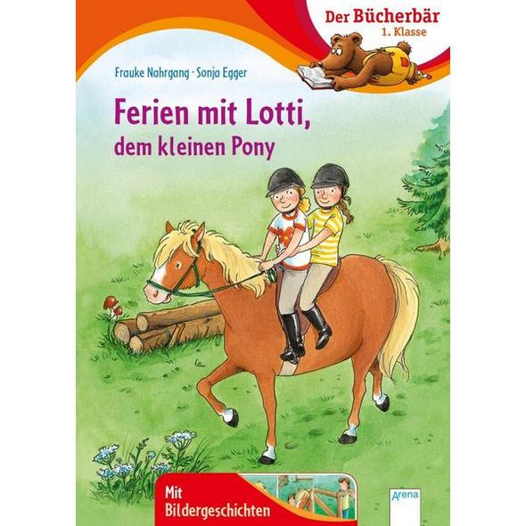 Ferien mit Lotti, dem kleinen Pony