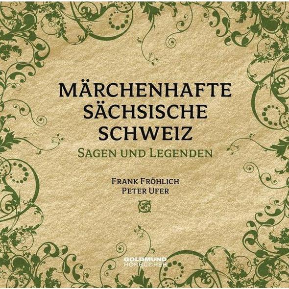 Märchenhafte Sächsische Schweiz