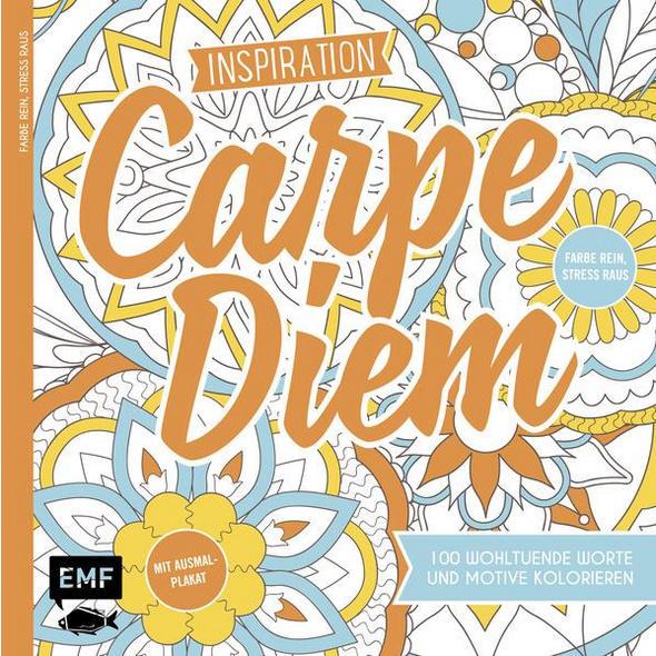 Inspiration Carpe Diem