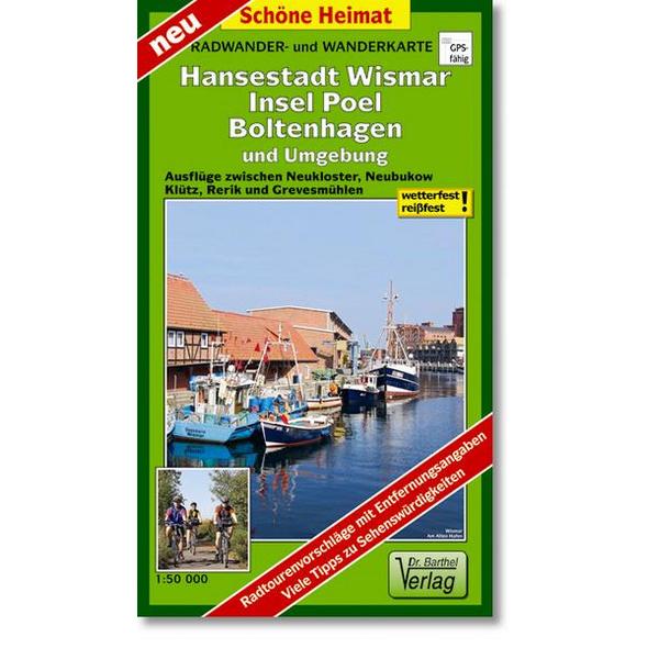 Hansestadt Wismar, Insel Poel, Boltenhagen und Umgebung Radwander- und Wanderkarte 1 : 50 000